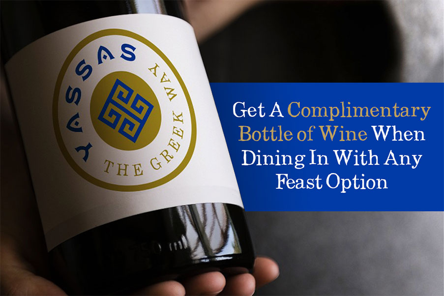 Get a complimentary bottle of wine for any feast dining options at Yassas restaurant